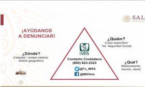 REVELAN NÚMERO TELEFÓNICO PARA DENUNCIAR NEGLIGENCIAS EN INSABI, IMSS, ISSSTE Y PEMEX
